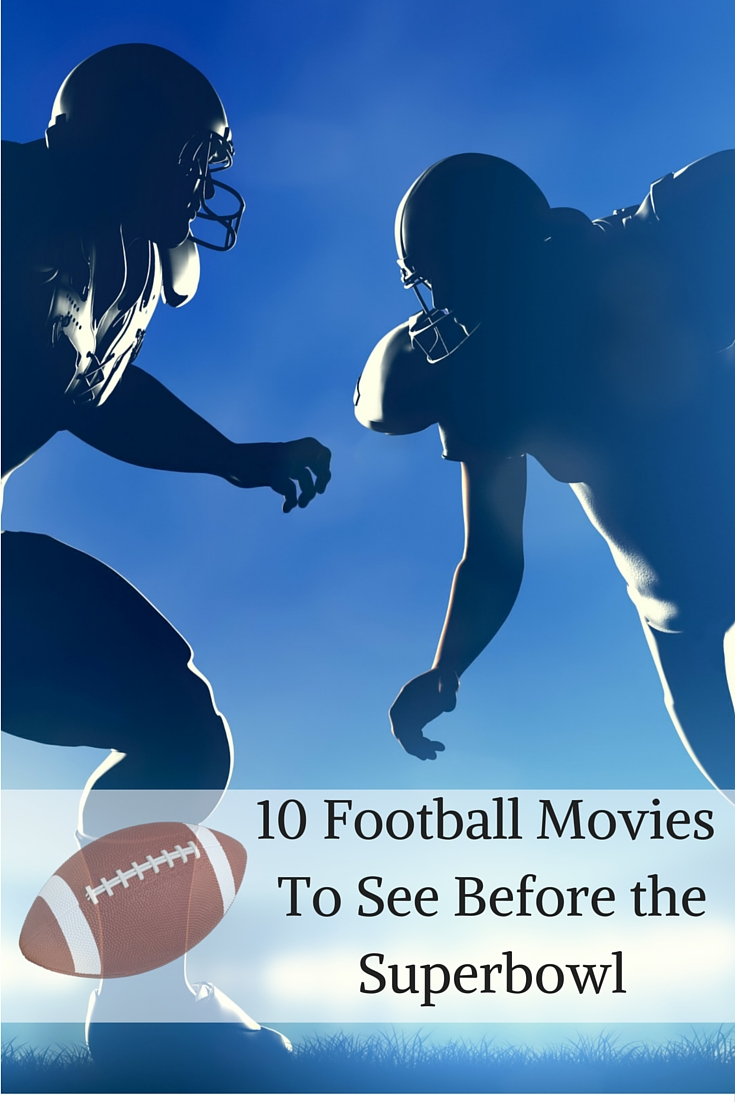 10 Football Movies to Watch Before the Super Bowl