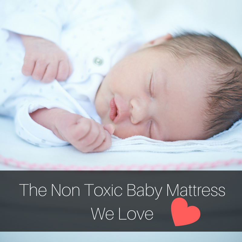 Important Make Sure Your Baby Mattress Is Non Toxic
